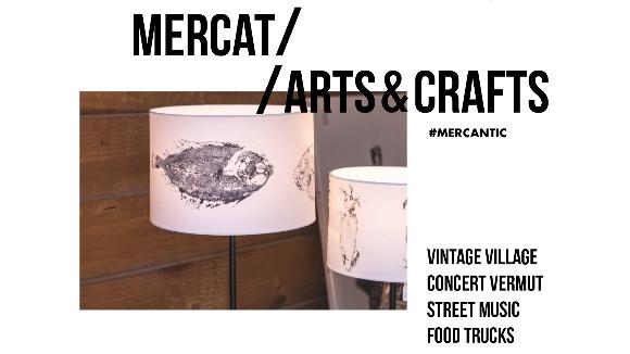 Mercat d'art i artesania Arts & Crafts al Mercantic