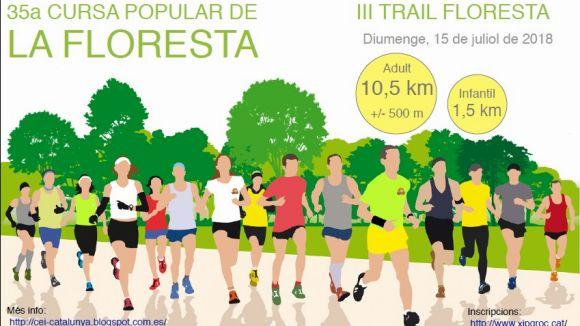 La 35a Cursa de la Floresta espera uns 250 participants en un recorregut amb 500 metres de desnivell