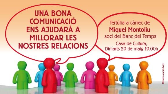 Tertúlia: 'Una bona comunicació ens ajudarà a millorar les nostres relacions'