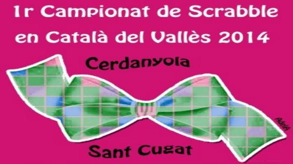 Cartell del 1r Campionat de Scrabble en Català del Vallès 2014. / Foto: FISC