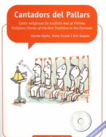 El llibre 'Cantadors del Pallars' recupera cants que es donaven per perduts