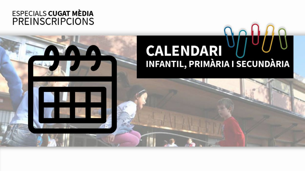 Calendari de les preinscripcions per a infantil, primària i secundària