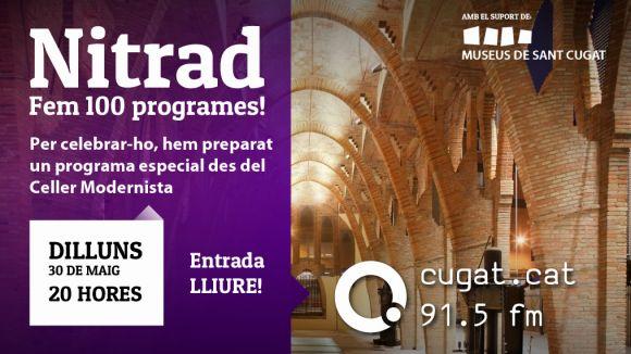 El 'NiTrad' celebra dilluns 100 programes amb un especial des del Celler Cooperatiu