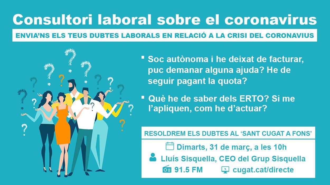 Tens dubtes sobre la teva situació laboral per la crisi del coronavirus?