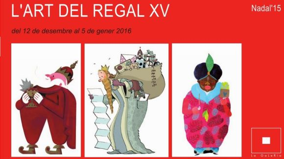 La 15a edició de l'Art del Regal arriba avui a La Galeria