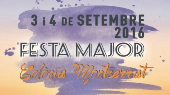 La Festa Major de la Colònia de Montserrat arriba aquest dissabte amb teca i música en directe
