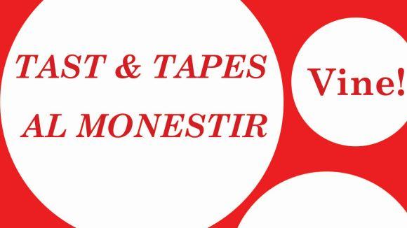 Els restaurants del voltant del Monestir ofereixen un tast de les seves tapes