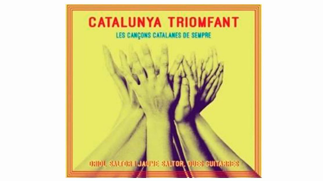Portada del disc 'Catalunya triomfant' dels germans Saltor / Imatge: Cedida