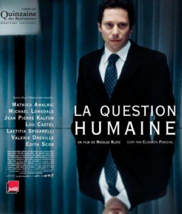 'La cuestión humana', de Nicolas Klotz, al cicle de Cinema d'Autor