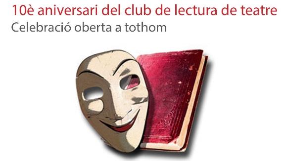 10è aniversari del club de lectura de teatre