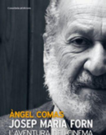 Àngel Comas publica un llibre sobre el cineasta barceloní Josep Maria Forn