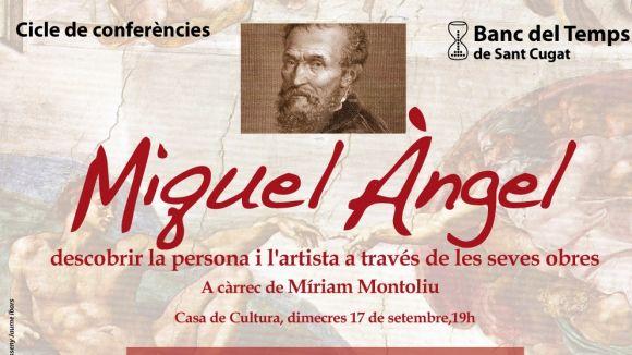 Una conferència del Banc del Temps analitzarà l'obra de Miquel Àngel