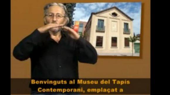 El Museu del Tapís amplia la seva oferta adaptada a les persones amb sordesa