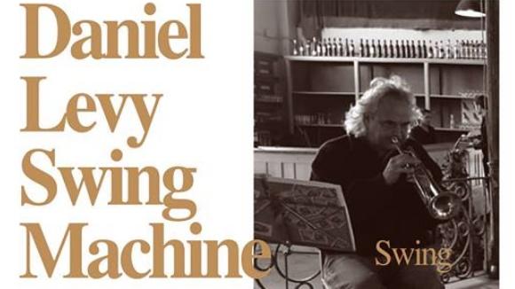 Concert-vermut a El Siglo: Daniel Levy Swing Machine
