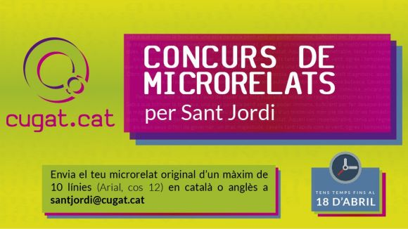 Últim dia per participar a l'11a edició del concurs de microrelats de Sant Jordi organitzat per Cugat.cat