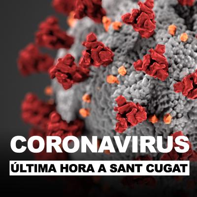 La informació de referència sobre el coronavirus a Sant Cugat