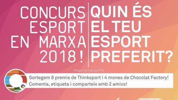El Concurs Esport En Marxa 2018 sorteja vuit regals Thinkinsport i quatre mones Chocolat Factory