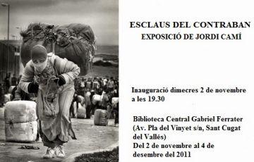 El fotoreportatge 'Esclaus del contraban' arriba avui a Sant Cugat