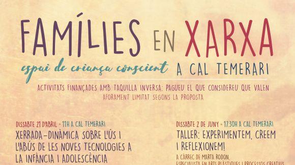 El cicle 'Famílies en Xarxa' de Cal Temerari arrenca aquest dissabte amb una xerrada sobre l'ús de la tecnologia