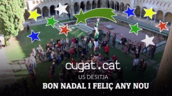 Cugat.cat i entitats de la ciutat us desitgen un bon Nadal amb un vídeo-felicitació