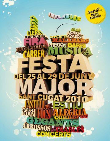 'La Festa Major pren forma' és el lema del cartell guanyador de la festa grossa 2010