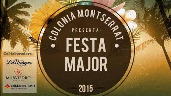Cap de setmana de Festa Major a la Colònia Montserrat