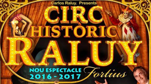 El Circ Raluy farà parada a Sant Cugat per presentar el seu darrer espectacle, 'Fortius'