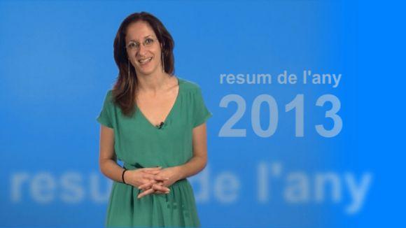 Adéu 2013! Resum informatiu de l'any que deixem enrere