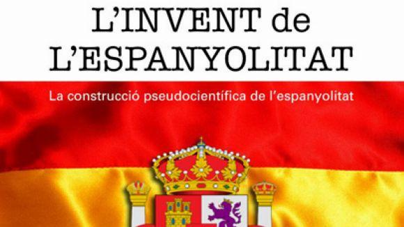 El llibre 'L'invent de l'espanyolitat' es presenta a Sant Cugat