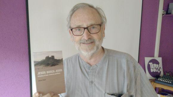 Jaume Rodri: 'Jesús va viure a Narbona i va anar a la universitat d'Alexandria'