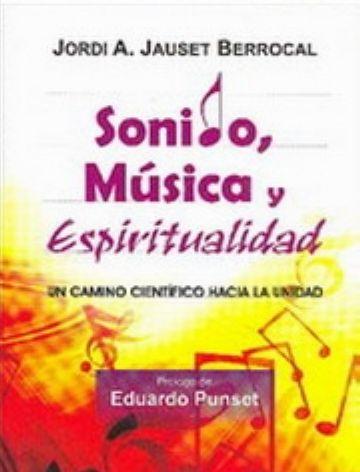 Jordi Jauset publica un nou llibre sobre la relació entre la música, el so i l'espiritualitat