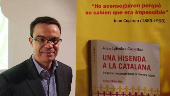 Joan Iglesias: 'Catalunya ja té hisenda pròpia, però no la pot gestionar'