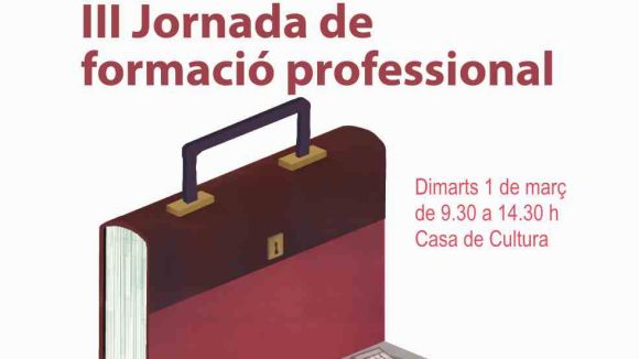 La Jornada de Formació Professional, dimarts que ve a la Casa de Cultura