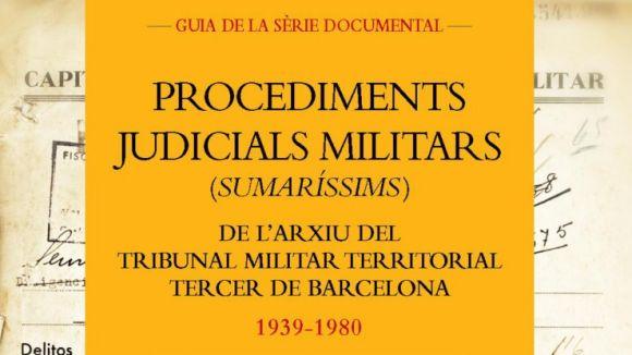 L'ANC treu una guia documental sobre els judicis sumaríssims entre 1939 i 1980