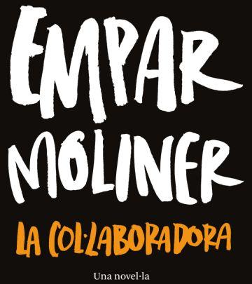 Empar Moliner reapareix amb una novel·la sobre la part obscura del món editorial