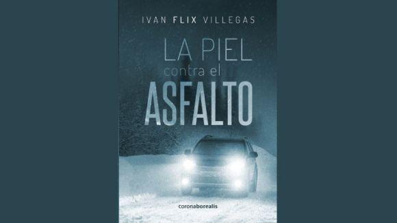 El santcugatenc Ivan Flix publica la seva primera novel·la, 'La piel contra el asfalto'