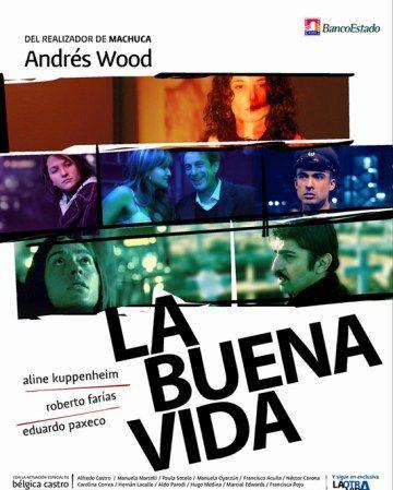 El Cicle de Cinema d'Autor exhibeix avui 'La buena vida' del xilè Andrés Wood