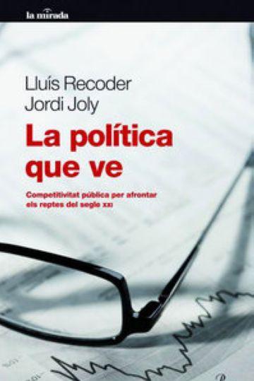 La Pedrera acull avui la presentació del llibre de Recoder i Joly 'La política que ve'