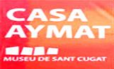 El SOM està ubicat a la Casa Aymat