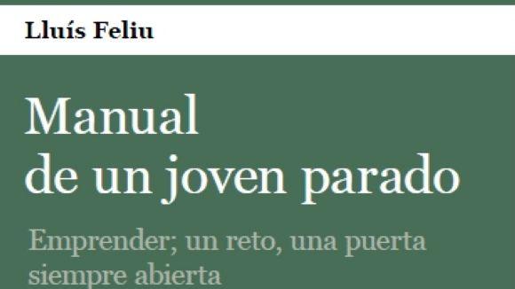 Detall de la portada de 'Manual de un joven parado', de Lluís Feliu // Foto: http://manualjovenparado.blogspot.com.es/