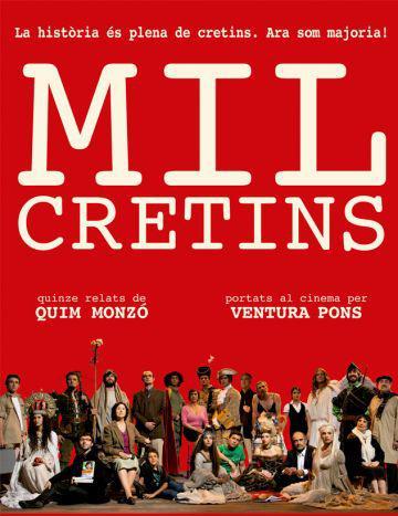 'Mil Cretins', avui al Cicle Cinema d'Autor