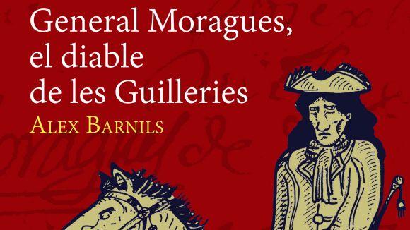 El santcugatenc Àlex Barnils s'endinsa en la vida del general Moragues amb un llibre
