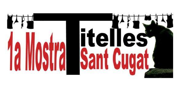 Can Ninot organitza la 1a Mostra de Titelles de Sant Cugat amb companyies d'arreu de Catalunya