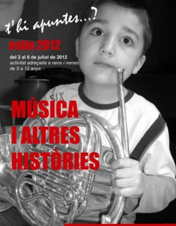 L'Escola de Música organitza el curs d'estiu 'Música i altres històries' per alumnes de primària