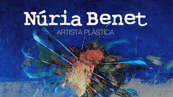 L'artista santcugatenca Núria Benet presenta mostra en solitari a Rubí