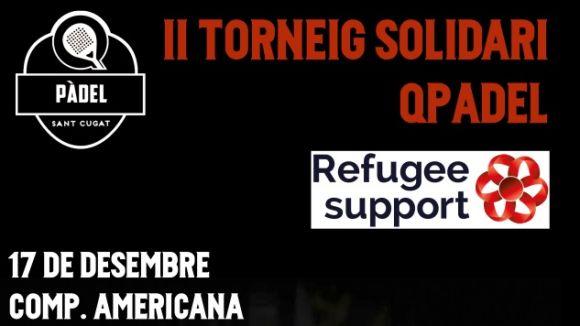 El segon Torneig Solidari Qpàdel se celebrarà el 17 de desembre en favor dels refugiats