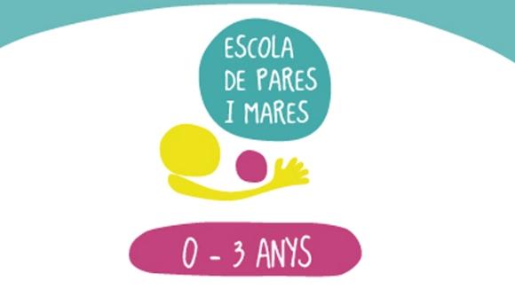 Escola de pares i mares: 'Petita infància 0-3 anys'