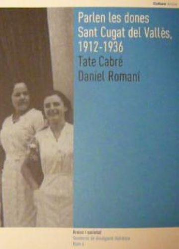 Es presenta a Barcelona un llibre sobre el Sant Cugat femení dels anys 1912-1936