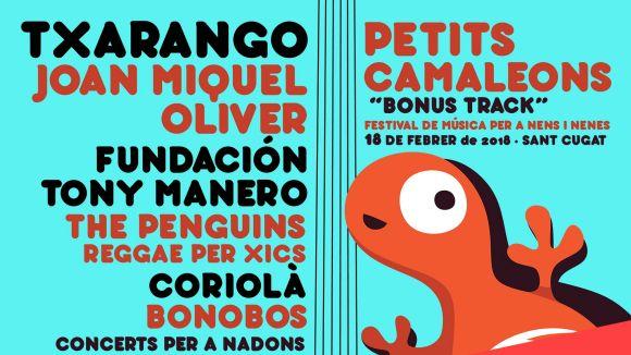 Entrades exhaurides per al Petits Camaleons Bonus Track d'aquest diumenge