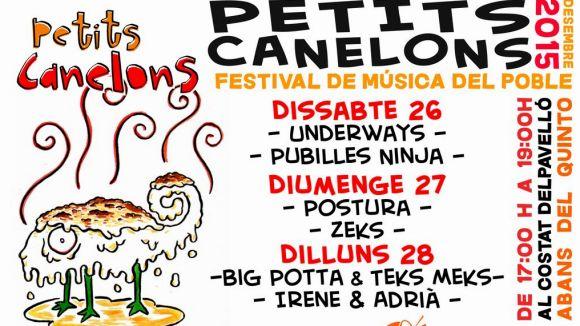Ja es coneix el cartell del Petits Canelons, la proposta musical per animar el Quinto